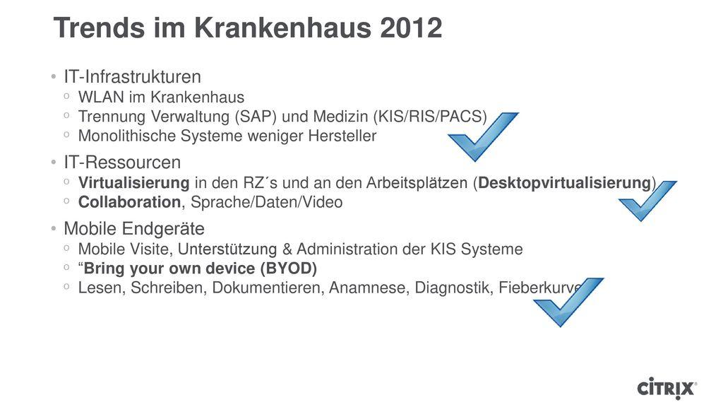 Trends im Krankenhaus 2012 IT-Infrastrukturen IT-Ressourcen