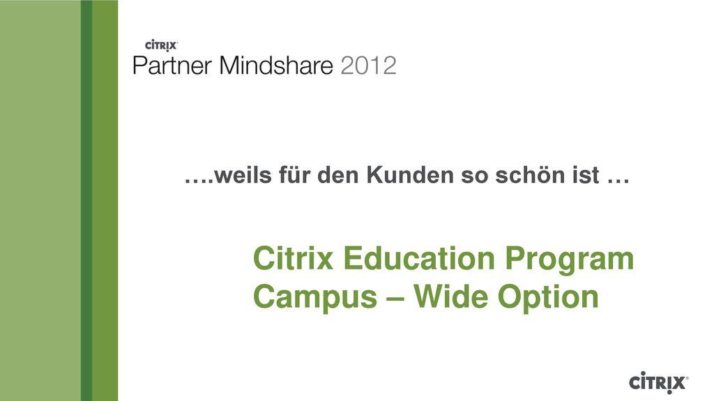 Citrix Education Program Campus – Wide Option