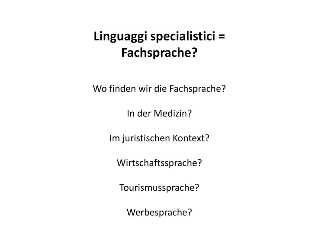 Linguaggi specialistici = Fachsprache