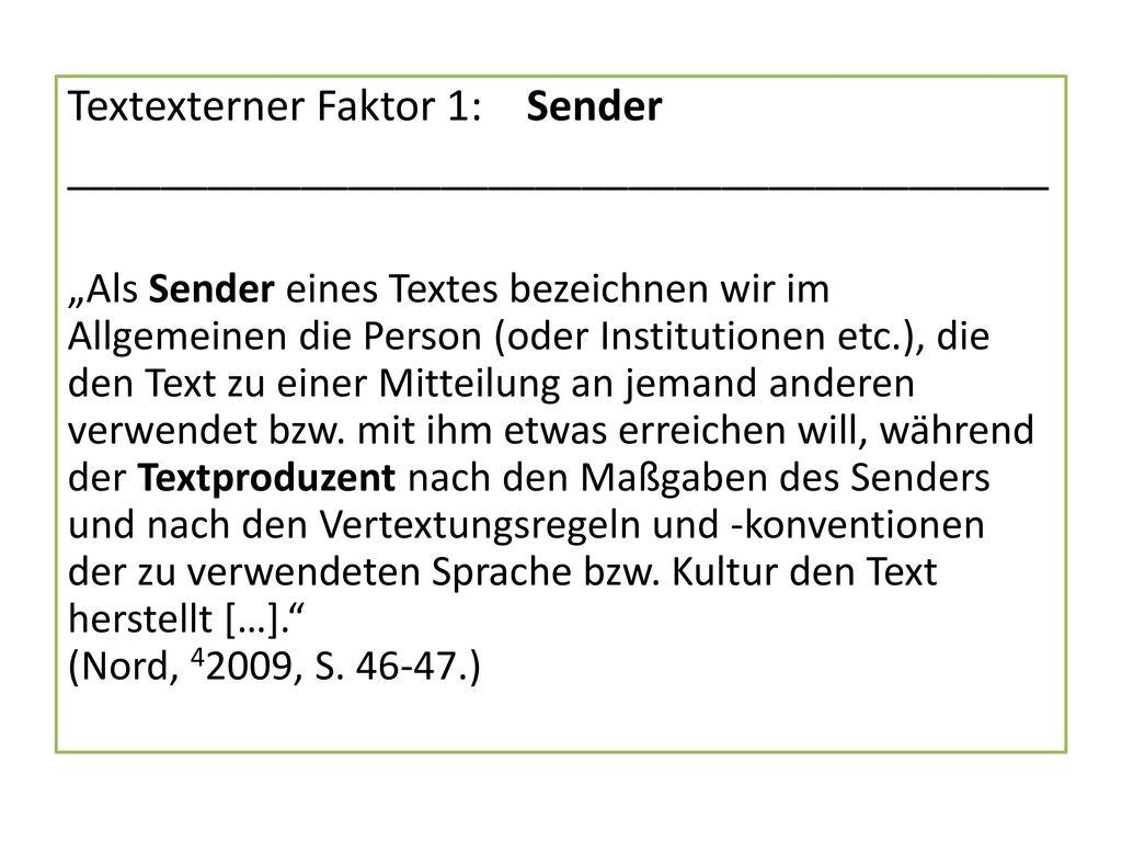 Textexterner Faktor 1: Sender