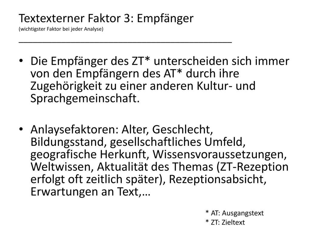 Textexterner Faktor 3: Empfänger