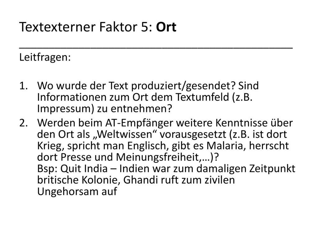 Textexterner Faktor 5: Ort