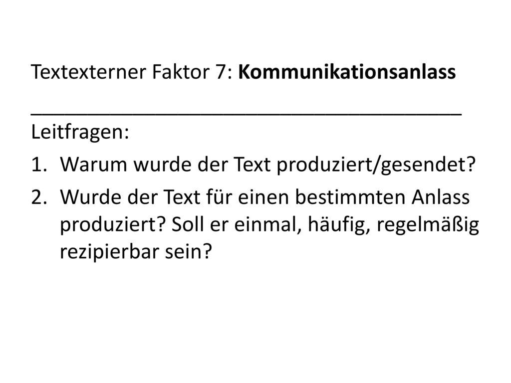 Textexterner Faktor 7: Kommunikationsanlass