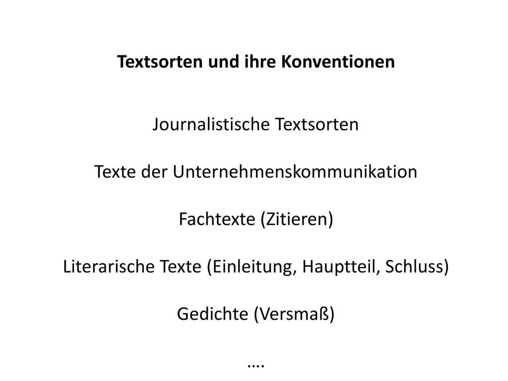Textsorten und ihre Konventionen