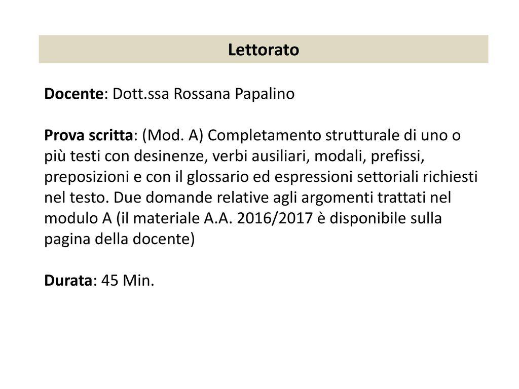 Lettorato Docente: Dott.ssa Rossana Papalino