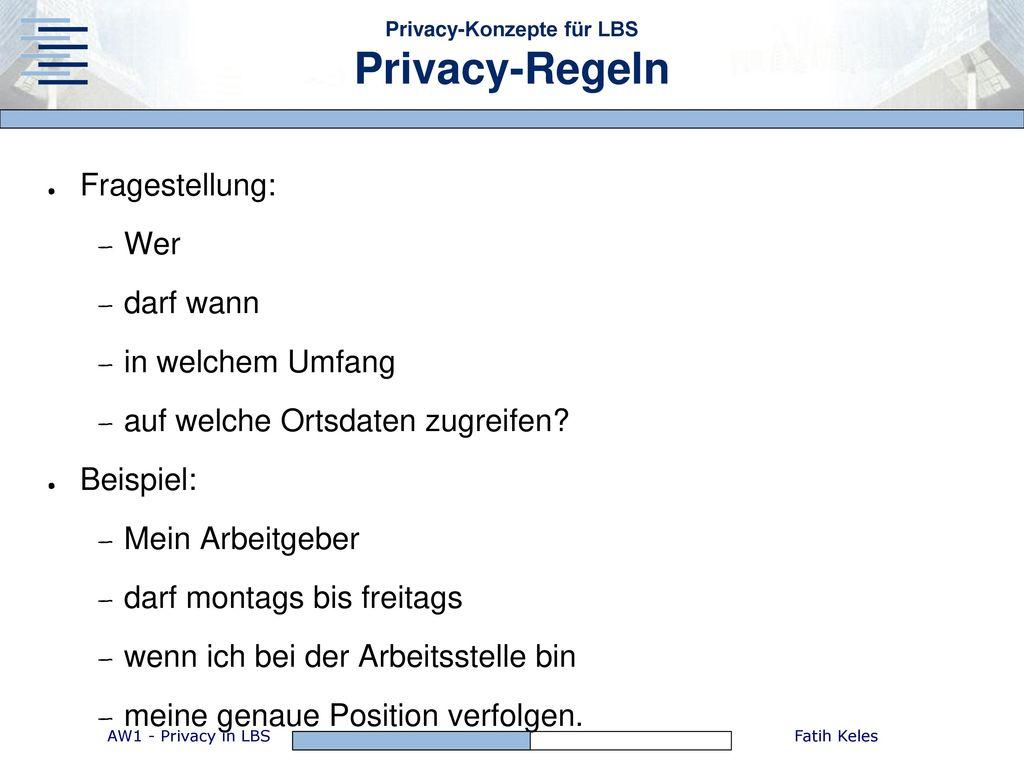 Privacy-Konzepte für LBS Privacy-Regeln
