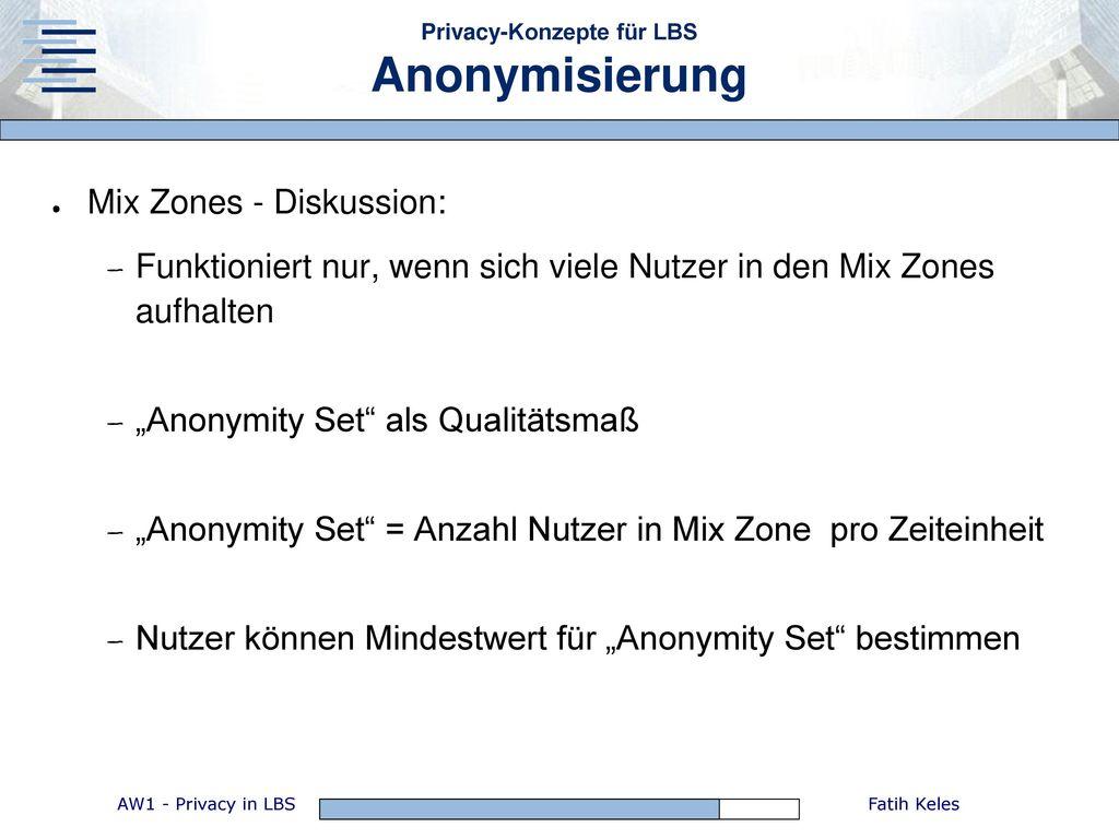 Privacy-Konzepte für LBS Anonymisierung