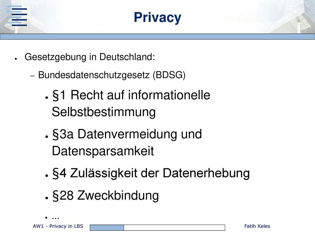 Privacy §1 Recht auf informationelle Selbstbestimmung
