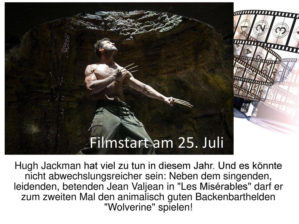 Filmstart am 25. Juli