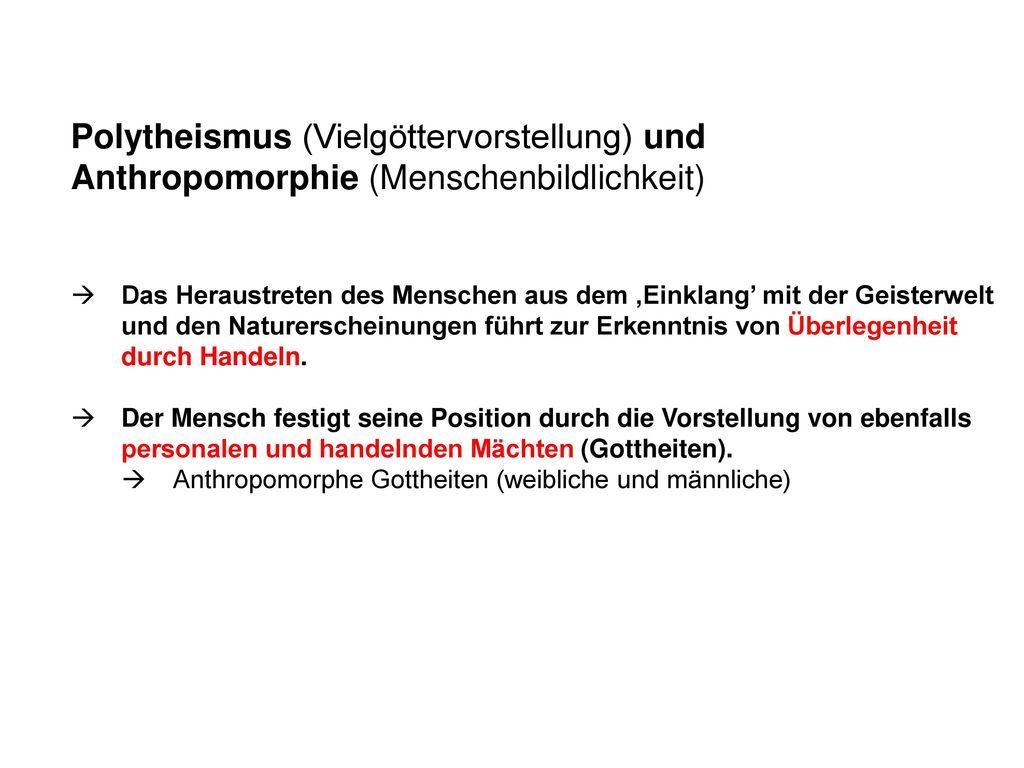 Polytheismus (Vielgöttervorstellung) und