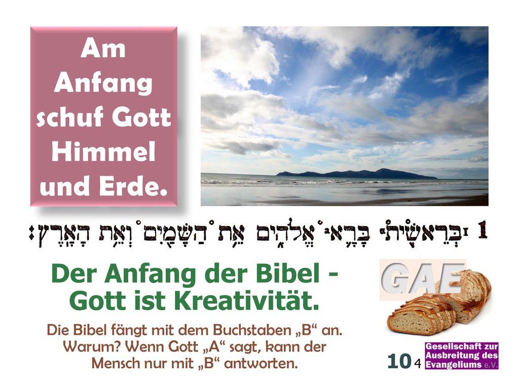 Der Anfang der Bibel - Gott ist Kreativität.