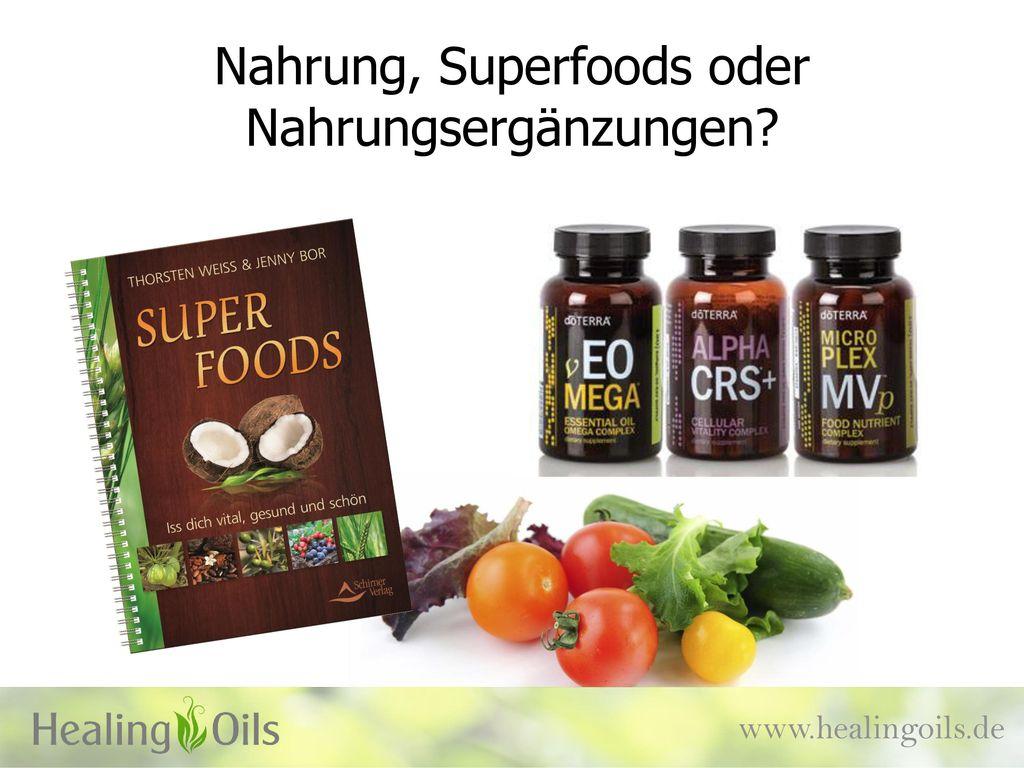 Nahrung, Superfoods oder Nahrungsergänzungen