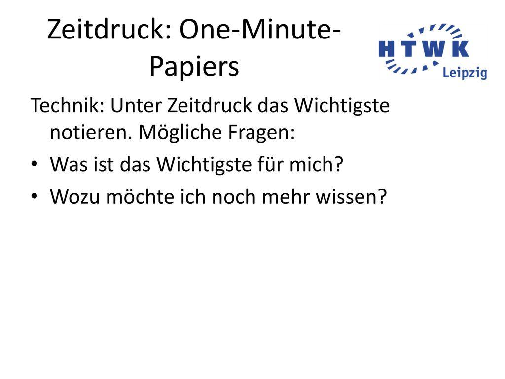 Zeitdruck: One-Minute-Papiers