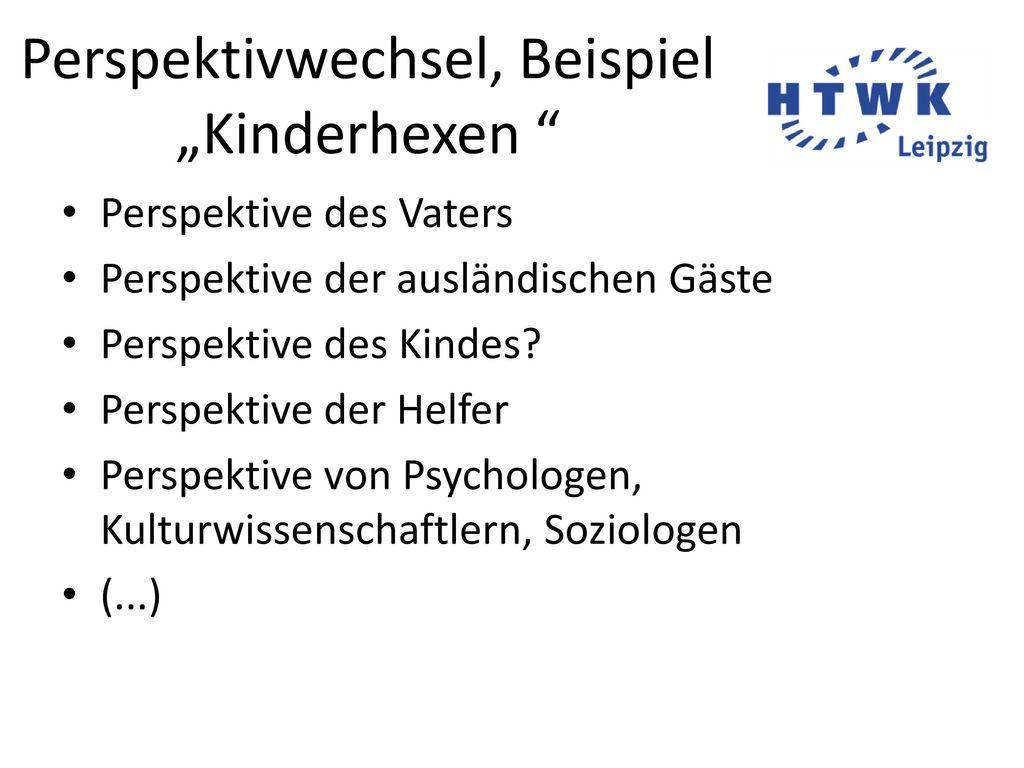 """Perspektivwechsel, Beispiel """"Kinderhexen"""