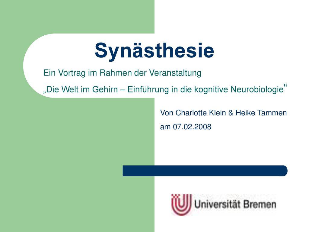 Synästhesie Ein Vortrag im Rahmen der Veranstaltung