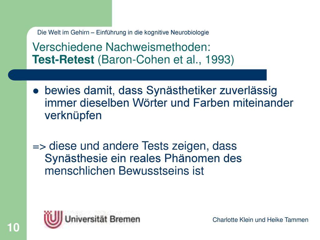 Verschiedene Nachweismethoden: Test-Retest (Baron-Cohen et al., 1993)