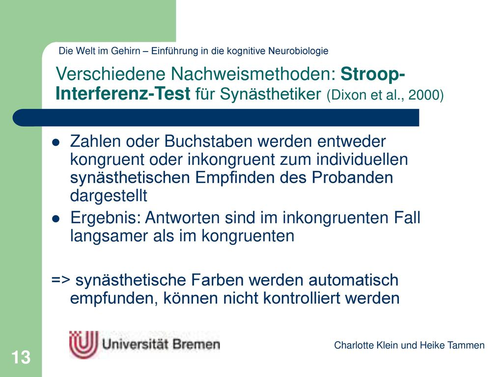 Verschiedene Nachweismethoden: Stroop-Interferenz-Test für Synästhetiker (Dixon et al., 2000)