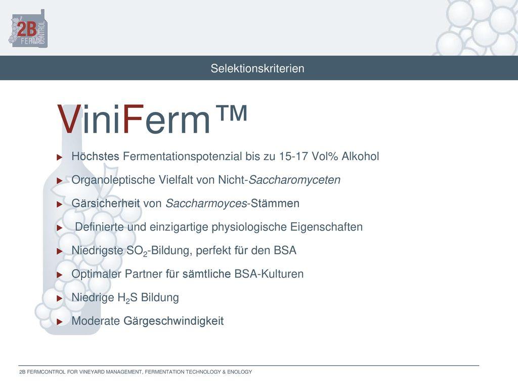 ViniFerm™ Selektionskriterien