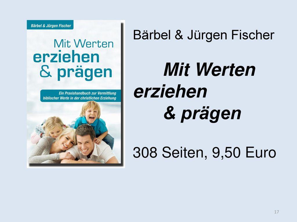 Mit Werten erziehen & prägen 308 Seiten, 9,50 Euro