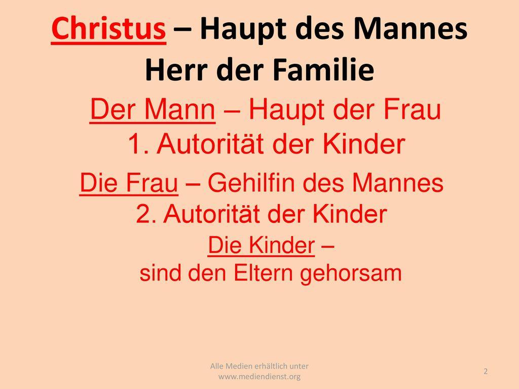Christus – Haupt des Mannes Herr der Familie