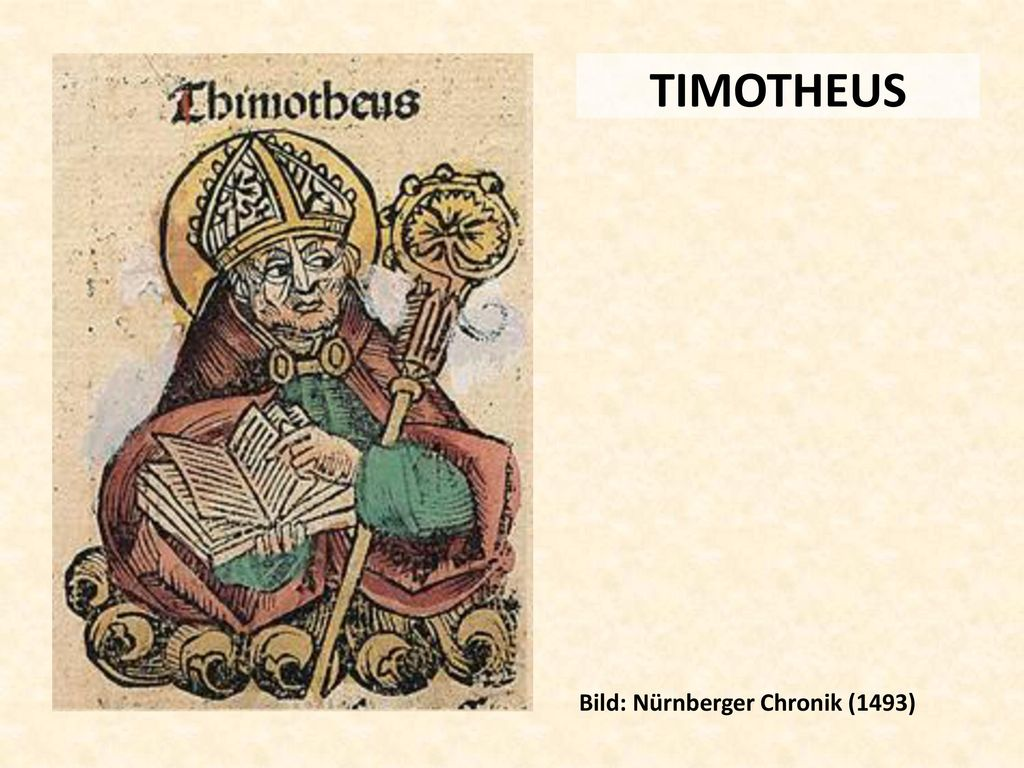 TIMOTHEUS Bild: Nürnberger Chronik (1493)