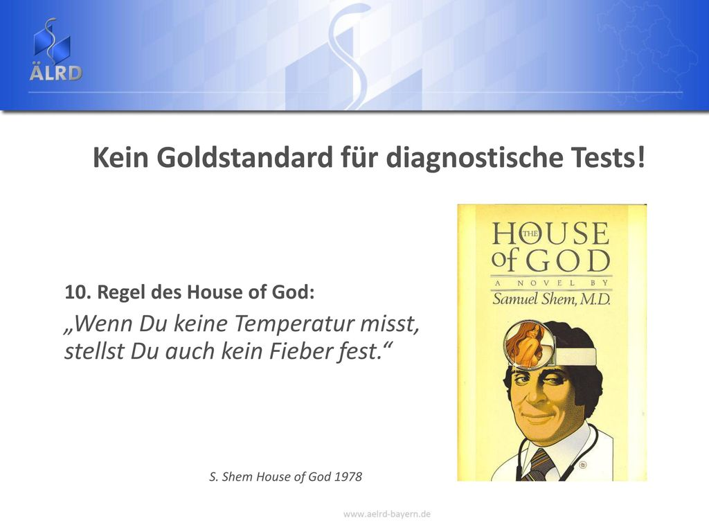 Kein Goldstandard für diagnostische Tests!