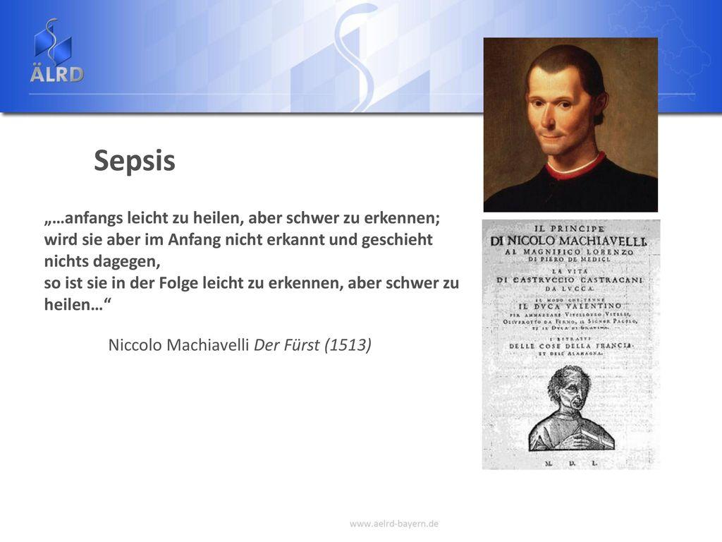 "Sepsis ""…anfangs leicht zu heilen, aber schwer zu erkennen;"