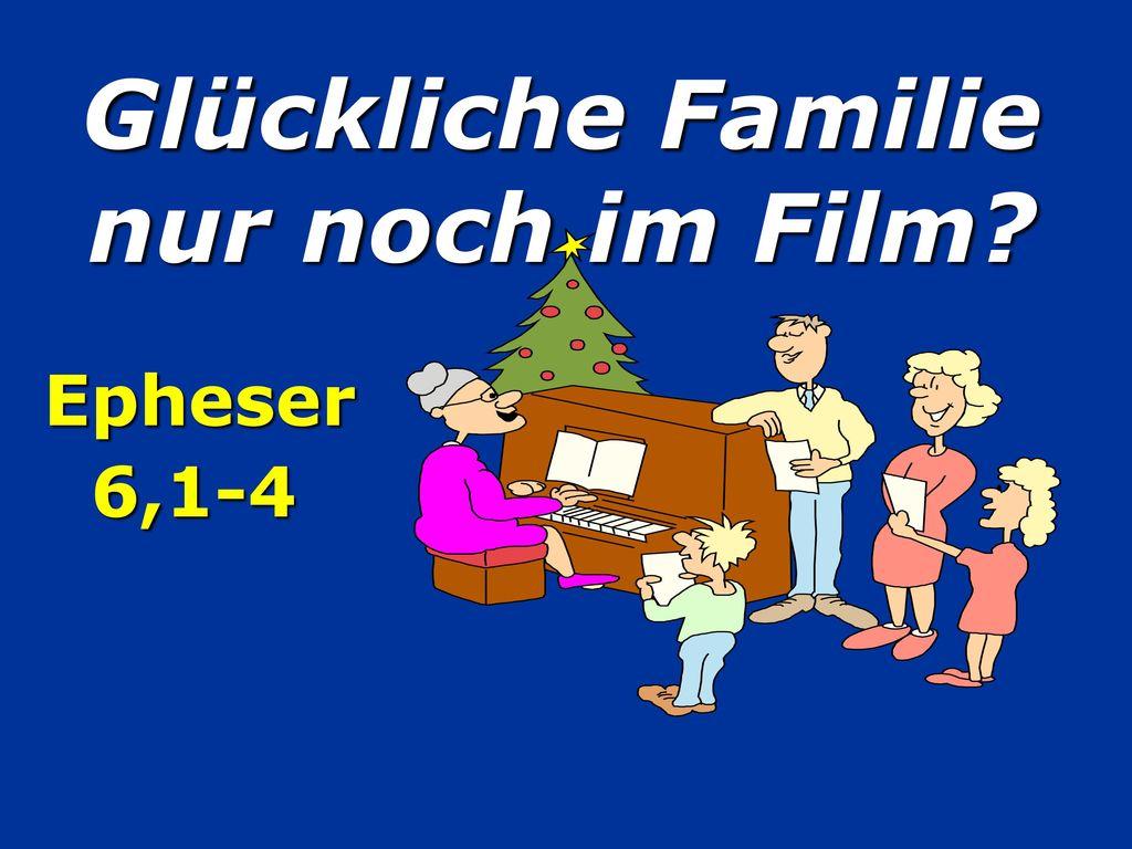 Glückliche Familie nur noch im Film