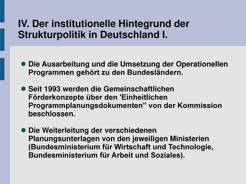 IV. Der institutionelle Hintegrund der Strukturpolitik in Deutschland I.