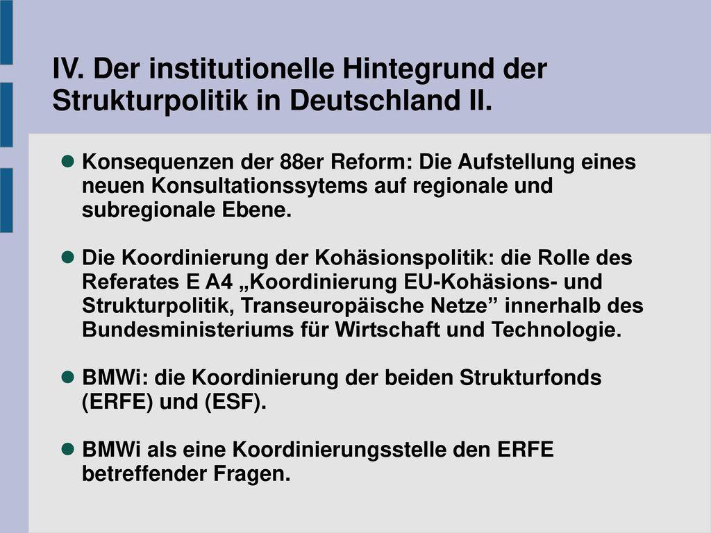 IV. Der institutionelle Hintegrund der Strukturpolitik in Deutschland II.