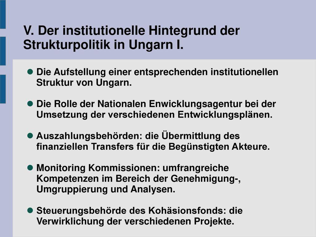 V. Der institutionelle Hintegrund der Strukturpolitik in Ungarn I.