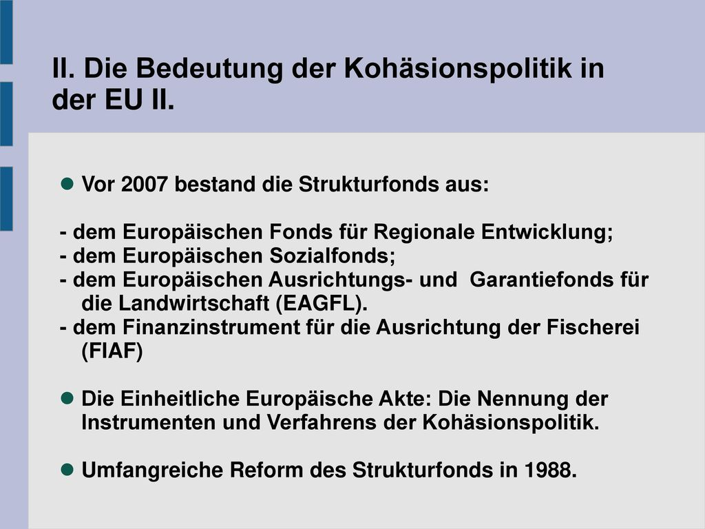 II. Die Bedeutung der Kohäsionspolitik in der EU II.