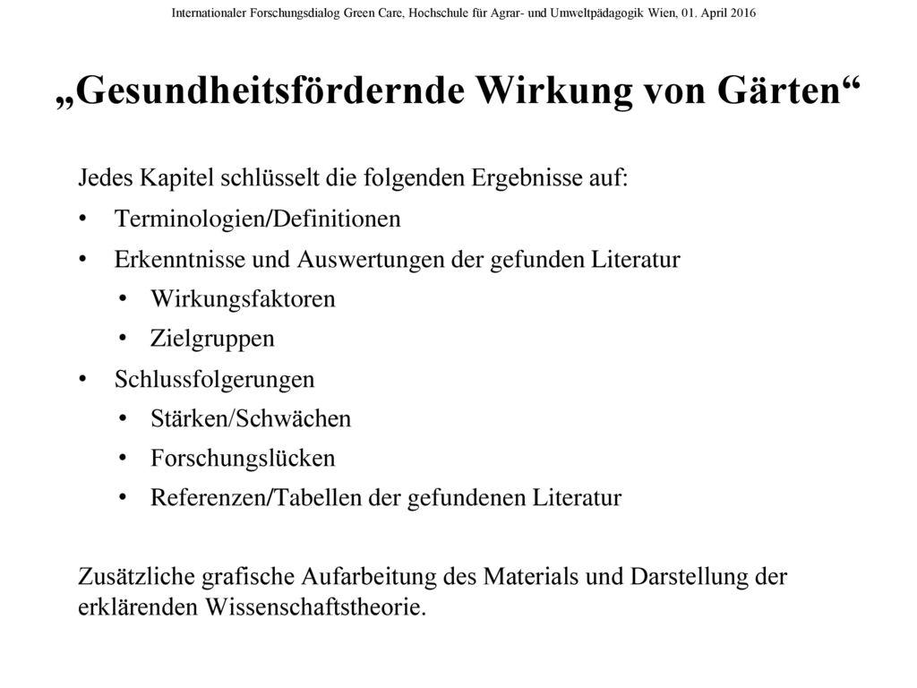 """""""Gesundheitsfördernde Wirkung von Gärten"""
