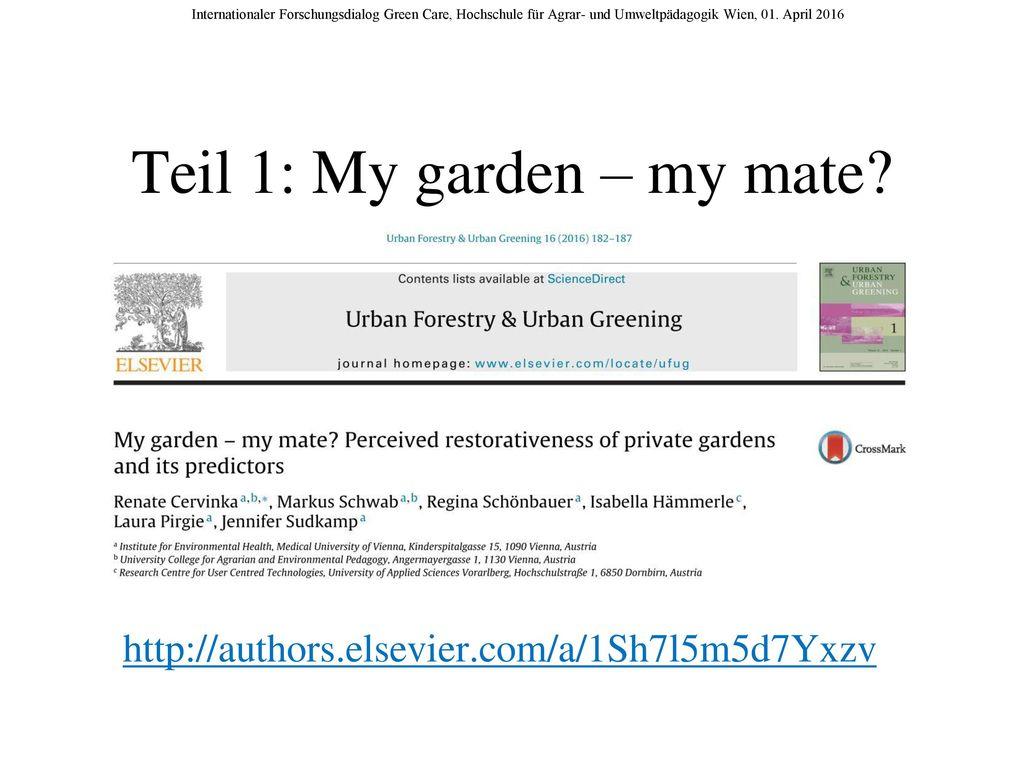 Teil 1: My garden – my mate