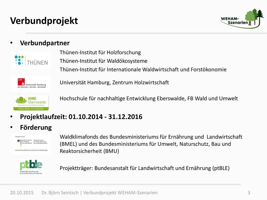 Verbundprojekt Verbundpartner Projektlaufzeit: 01.10.2014 - 31.12.2016