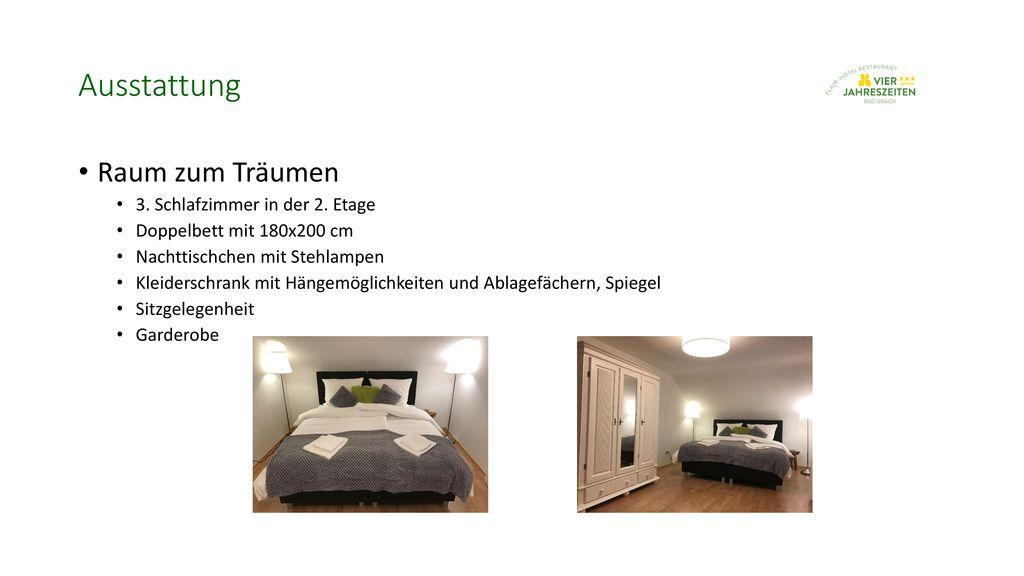 Ausstattung Raum zum Träumen 3. Schlafzimmer in der 2. Etage