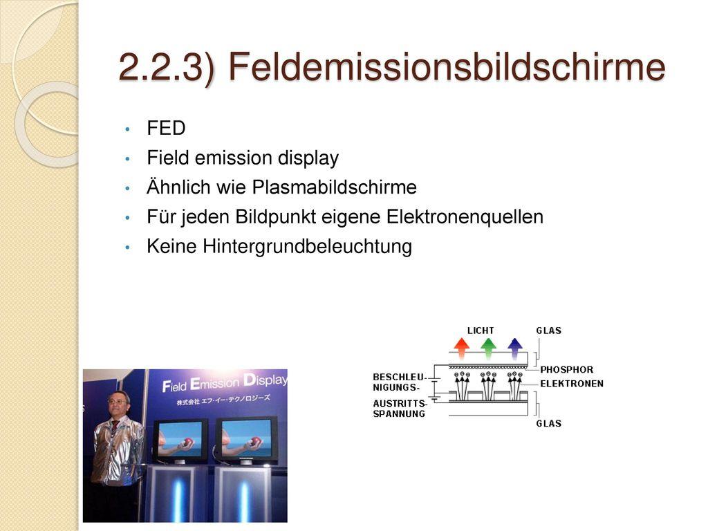 2.2.3) Feldemissionsbildschirme