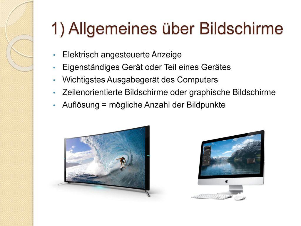 1) Allgemeines über Bildschirme