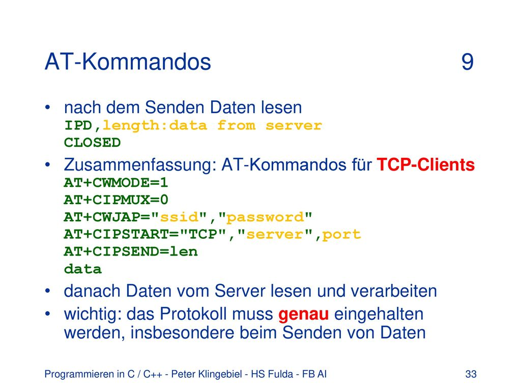 AT-Kommandos 9 nach dem Senden Daten lesen IPD,length:data from server CLOSED.