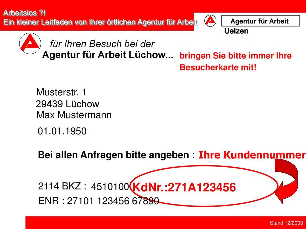 KdNr.:271A123456 Ihre Kundennummer für Ihren Besuch bei der