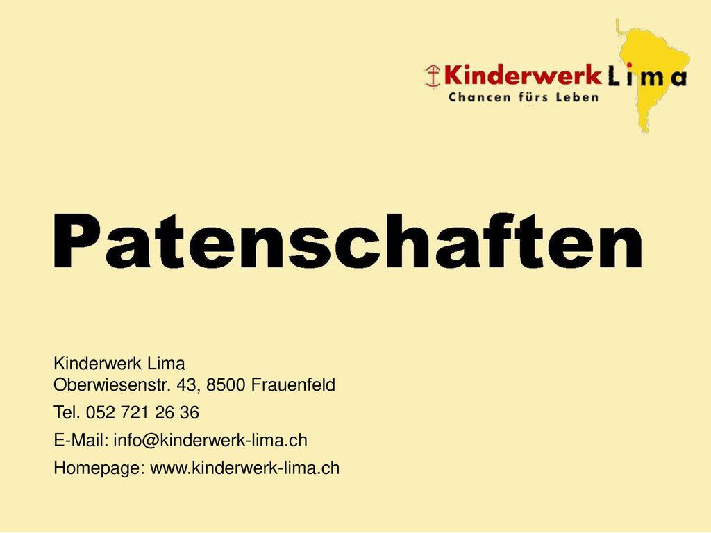 Patenschaften Kinderwerk Lima Oberwiesenstr. 43, 8500 Frauenfeld