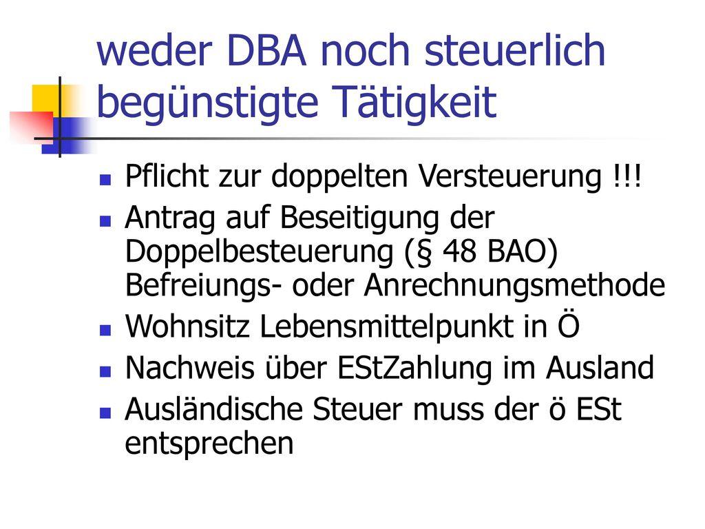 weder DBA noch steuerlich begünstigte Tätigkeit