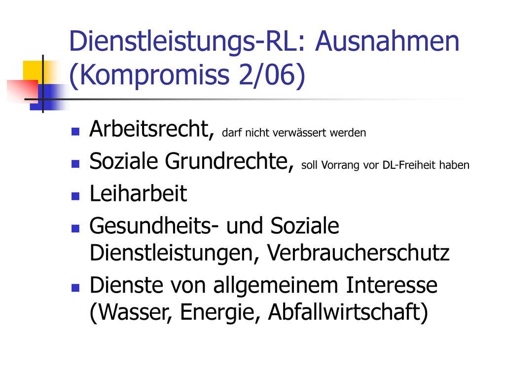 Dienstleistungs-RL: Ausnahmen (Kompromiss 2/06)