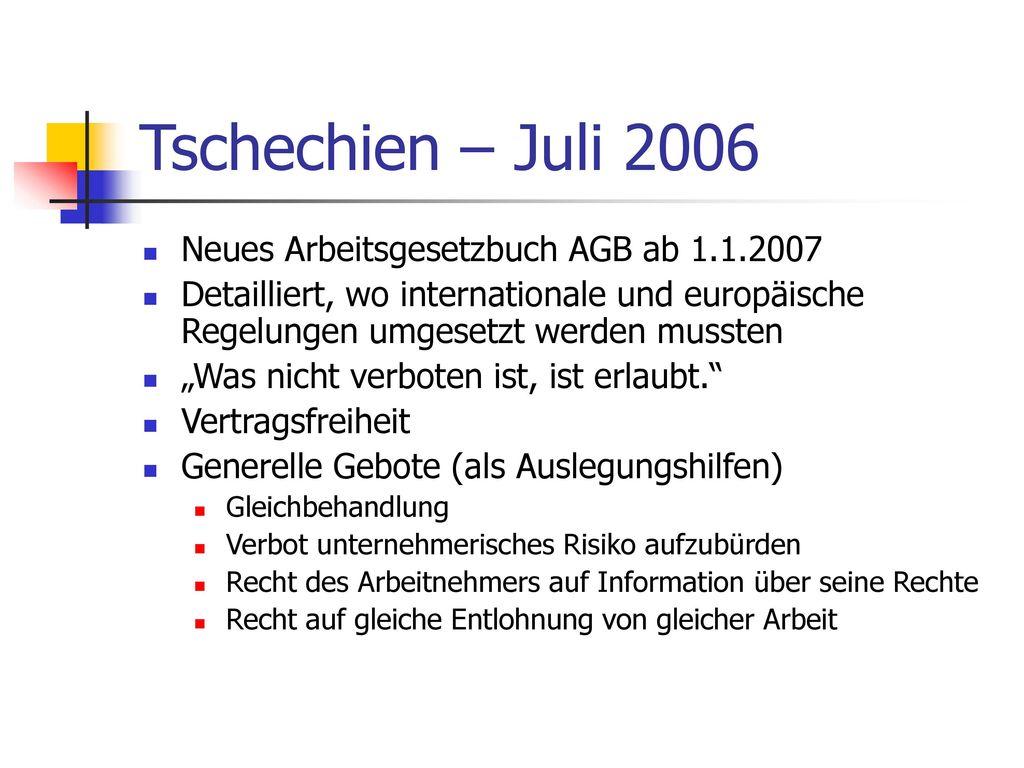 Tschechien – Juli 2006 Neues Arbeitsgesetzbuch AGB ab 1.1.2007
