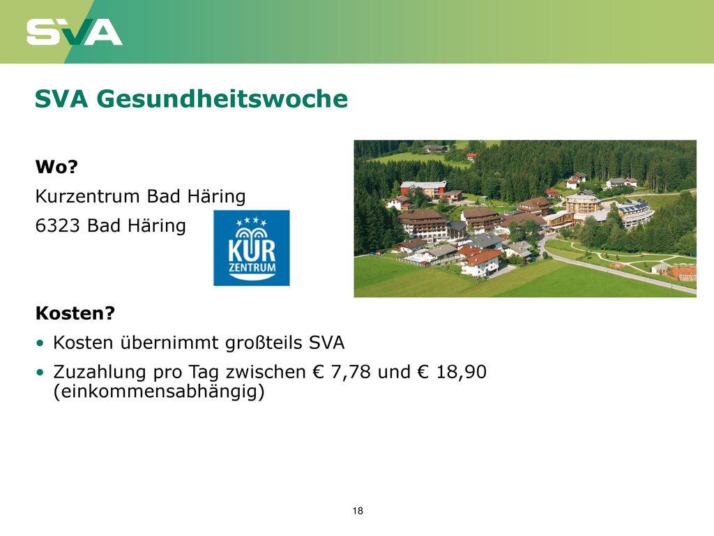 SVA Gesundheitswoche Wo Kurzentrum Bad Häring 6323 Bad Häring Kosten