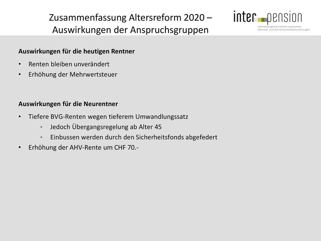 Zusammenfassung Altersreform 2020 – Auswirkungen der Anspruchsgruppen