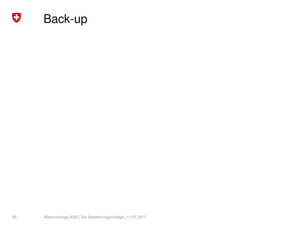 Back-up Altersvorsorge 2020 | Die Abstimmungsvorlage | 11.07.2017