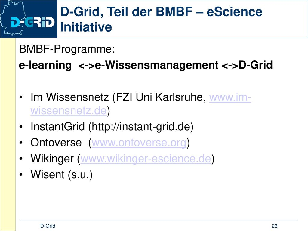 D-Grid, Teil der BMBF – eScience Initiative