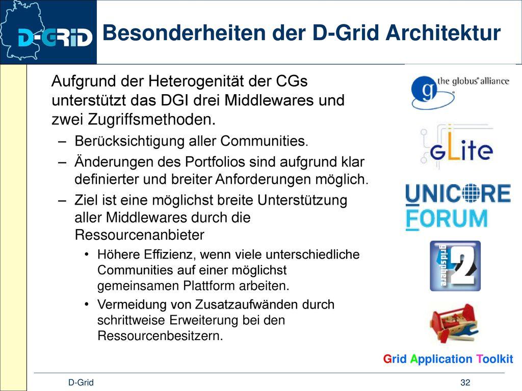 Besonderheiten der D-Grid Architektur