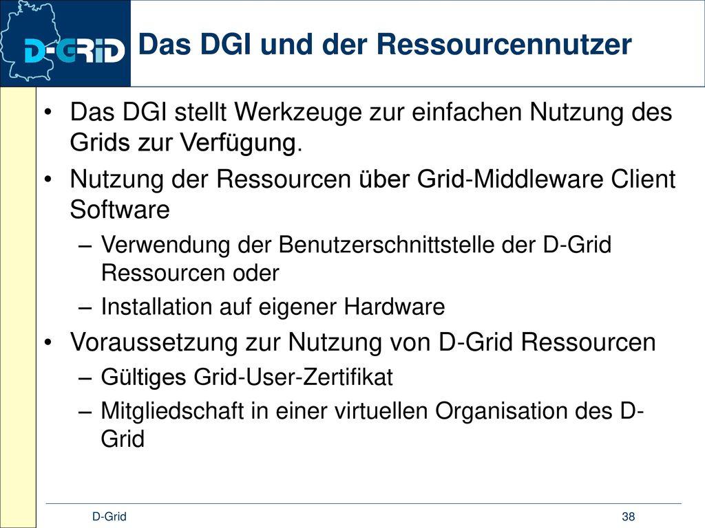 Das DGI und der Ressourcennutzer